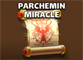 ParcheminMiracle