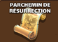 ParcheminResurrection